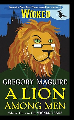 A Lion Among Men By Maguire, Gregory/ Smith, Douglas (ILT)